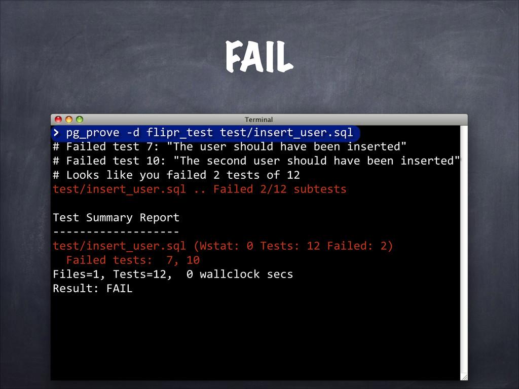 FAIL > pg_prove -‐d flipr_test tes...