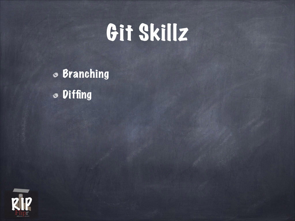 Git Skillz Branching Diffing antisocial network ...