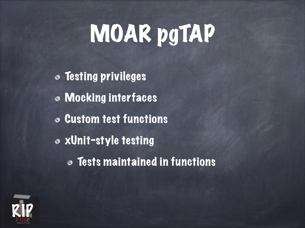 MOAR pgTAP Testing privileges Mocking interface...