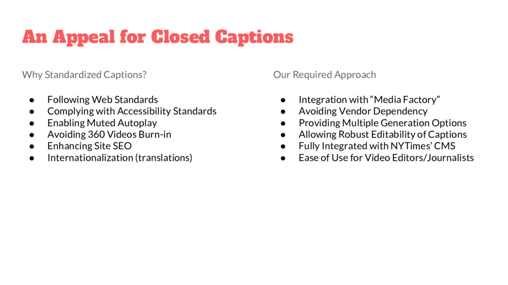 An Appeal for Closed Captions Why Standardized ...