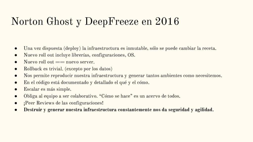 Norton Ghost y DeepFreeze en 2016 ● Una vez dis...