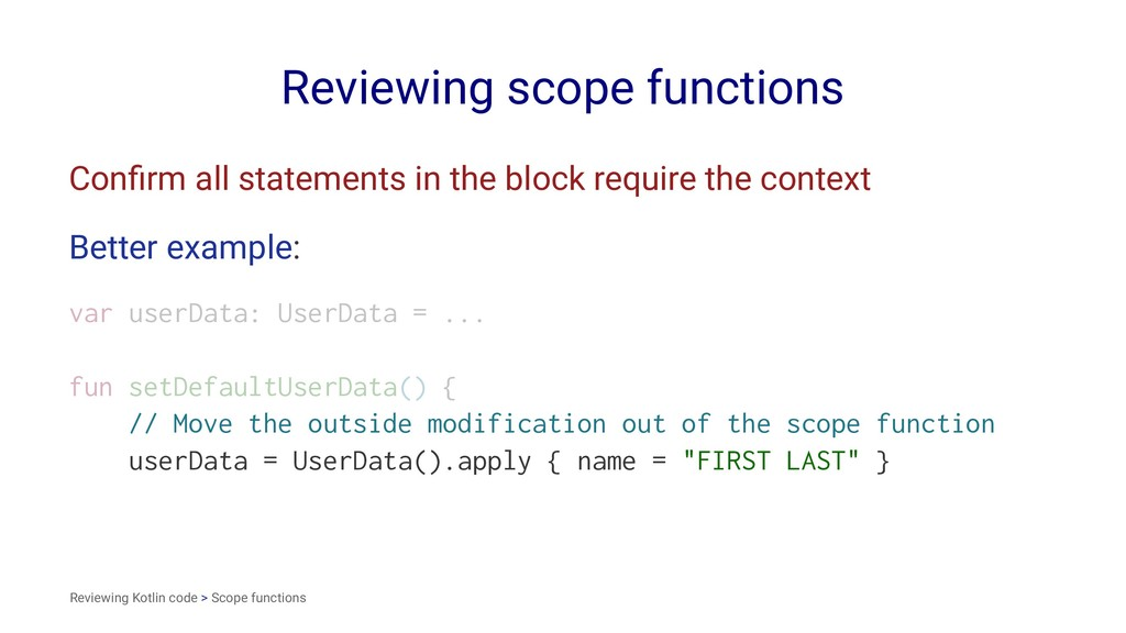 Reviewing scope functions Confirm all statements...