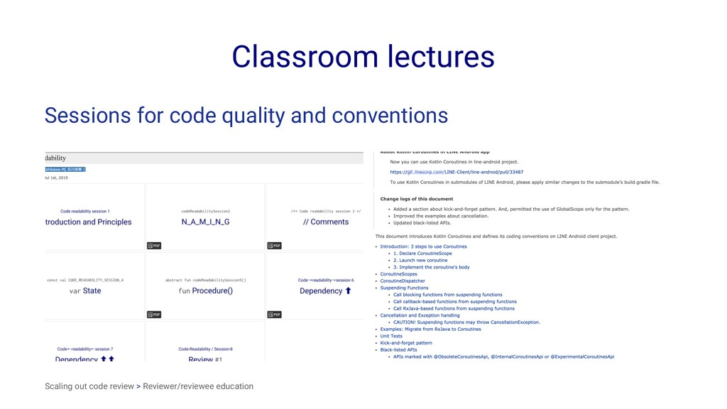 Classroom lectures Sessions for code quality an...