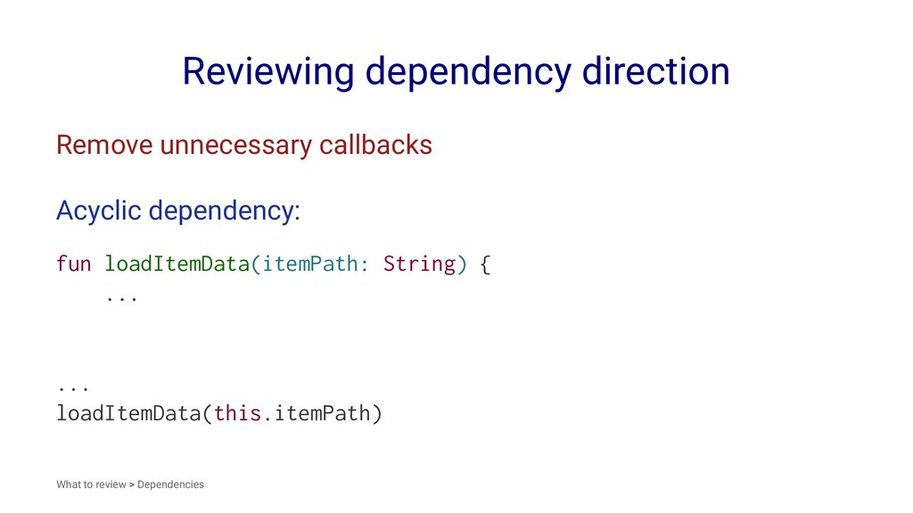 Reviewing dependency direction Remove unnecessa...