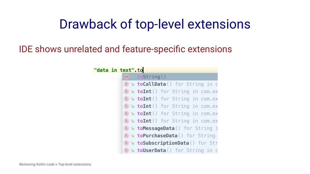 Drawback of top-level extensions IDE shows unre...
