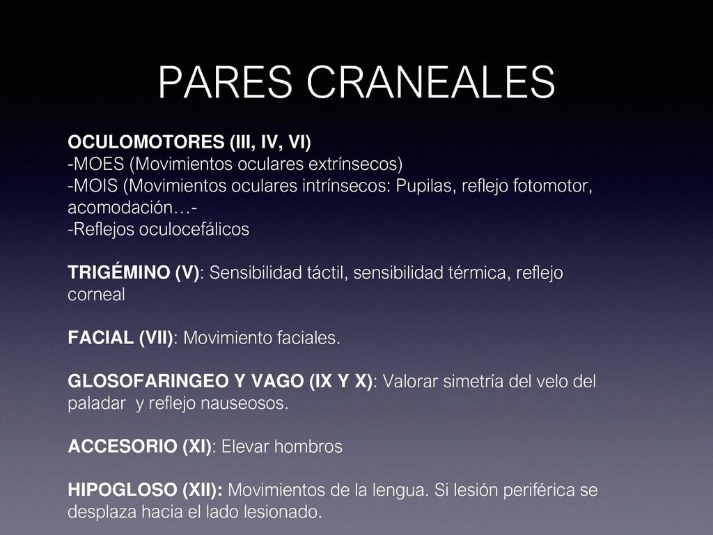 PARES CRANEALES OCULOMOTORES (III, IV, VI) -MOE...