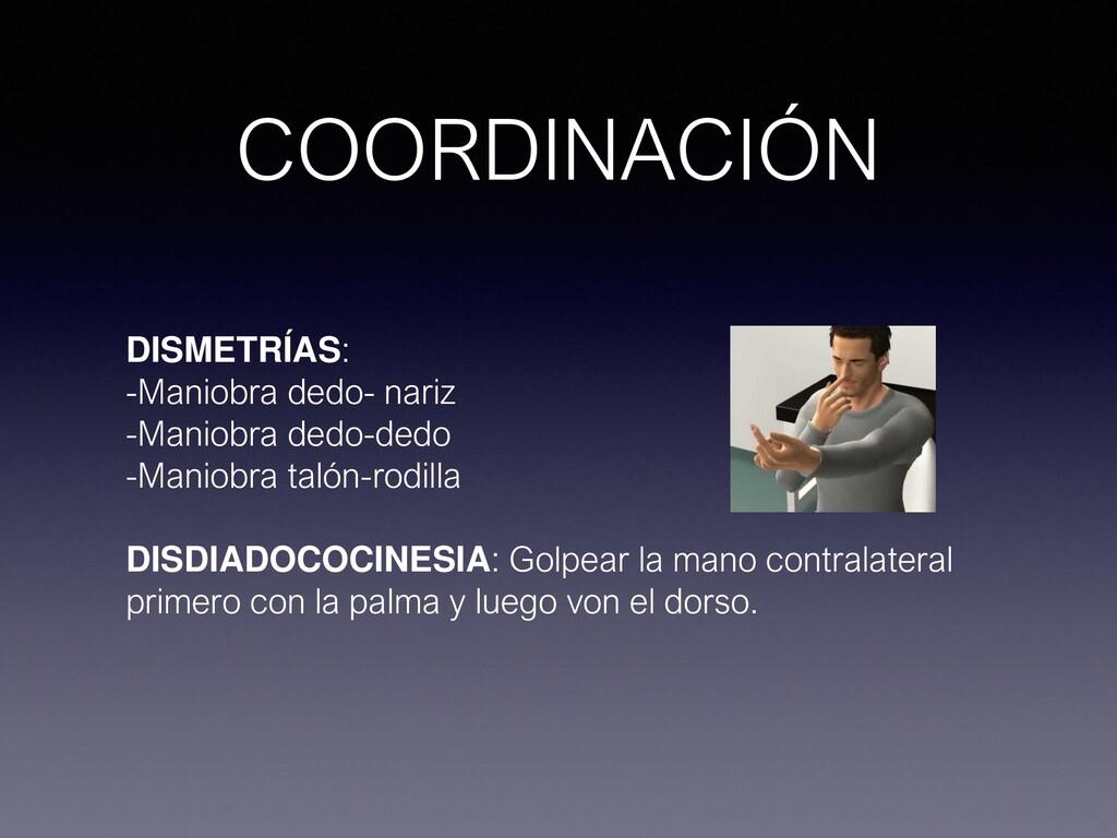 COORDINACIÓN DISMETRÍAS: -Maniobra dedo- nariz ...