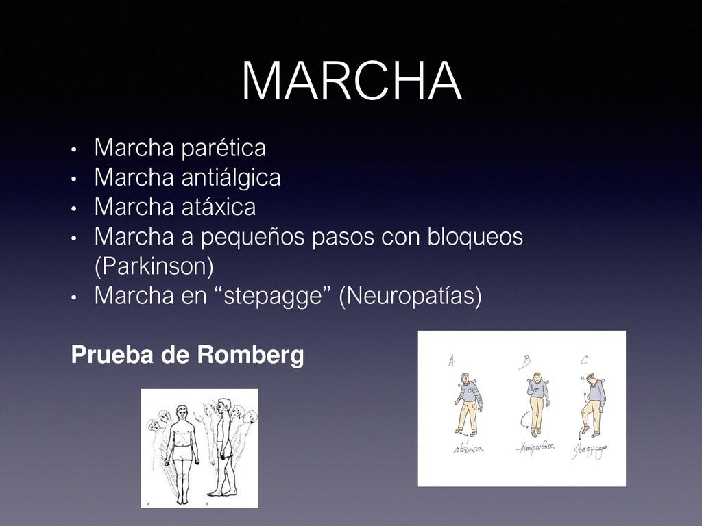 MARCHA • Marcha parética • Marcha antiálgica • ...