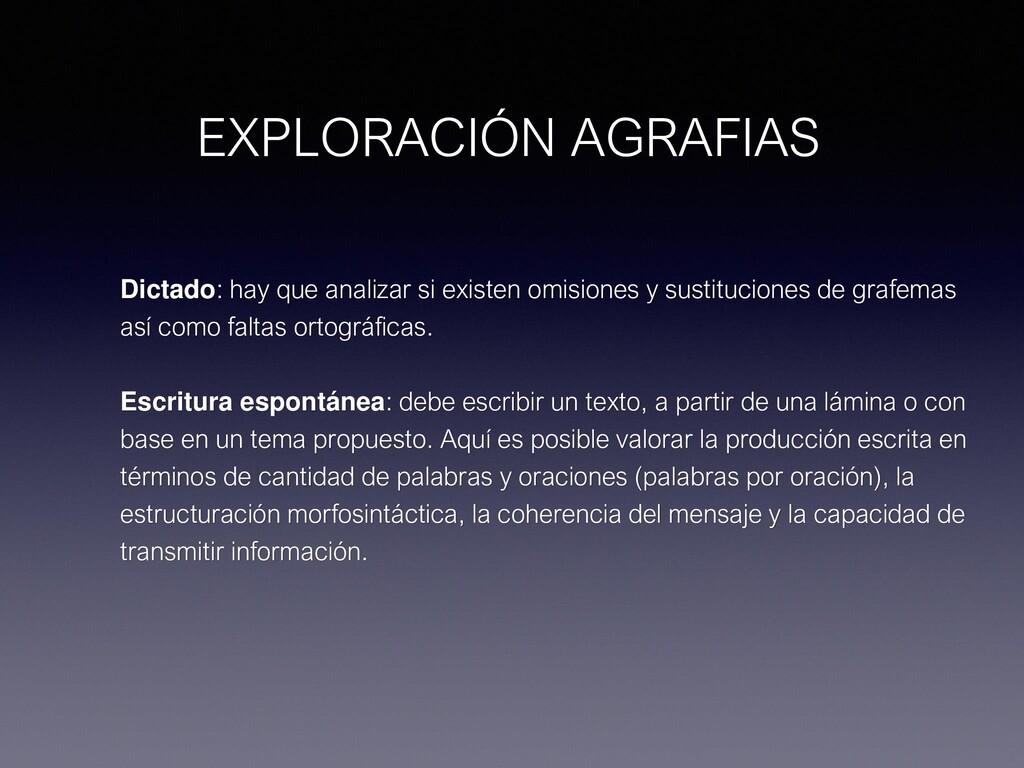EXPLORACIÓN AGRAFIAS Dictado: hay que analizar ...