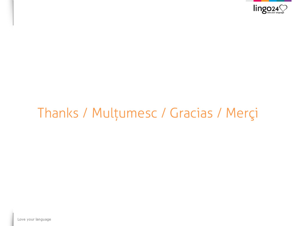 Love your language Thanks / Mulțumesc / Gracias...