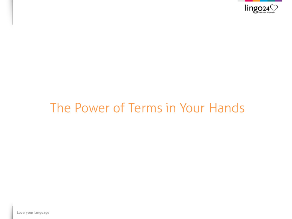 Love your language The Power of Terms in Your H...