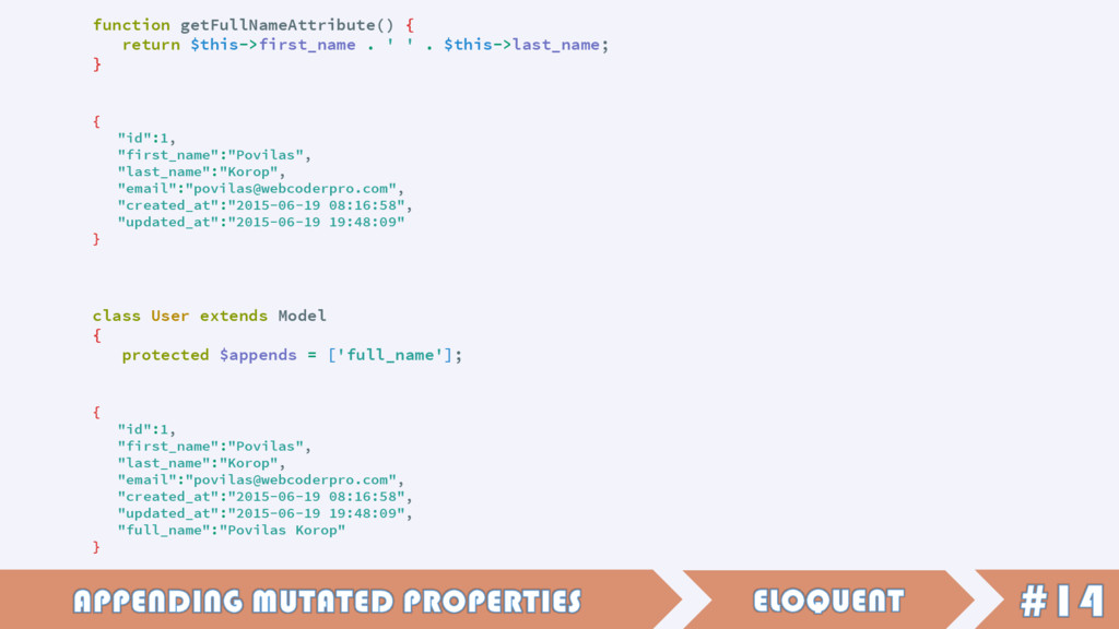 function getFullNameAttribute() { return $this-...