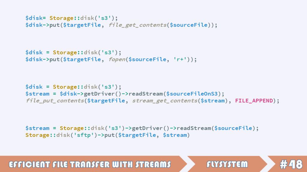 $disk= Storage::disk('s3'); $disk->put($targetF...