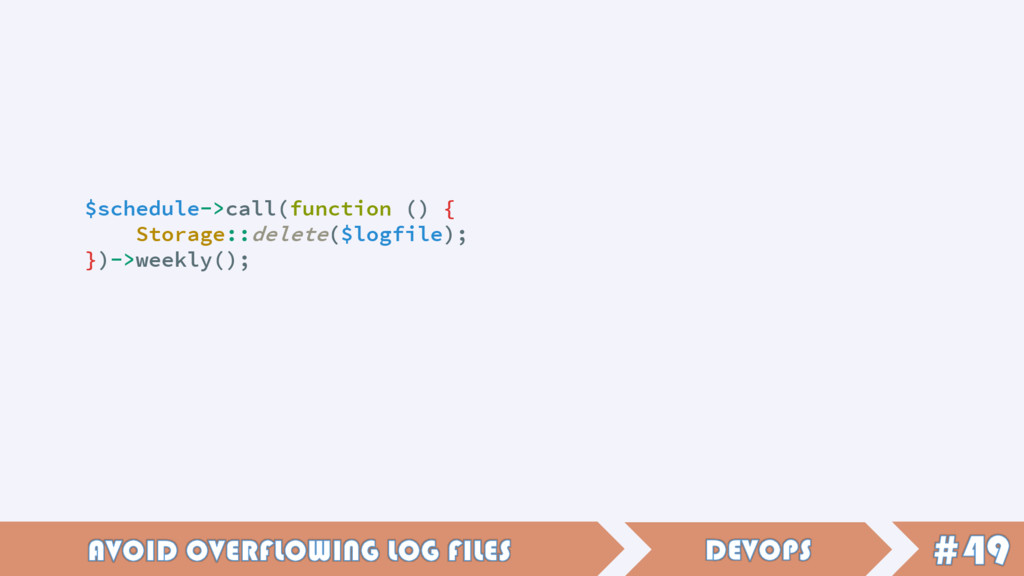 $schedule->call(function () { Storage::delete($...