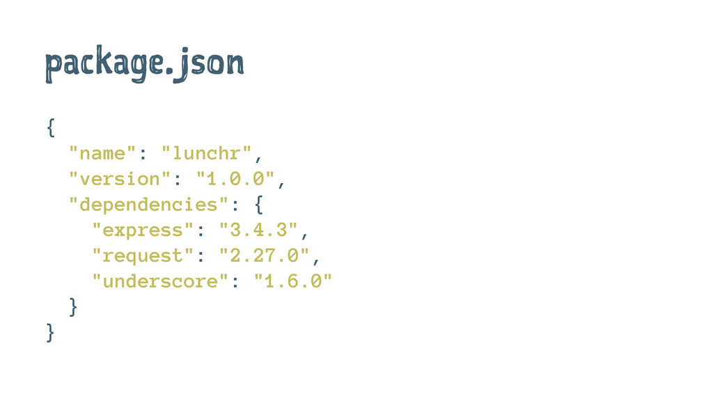 "package.json { ""name"": ""lunchr"", ""version"": ""1...."