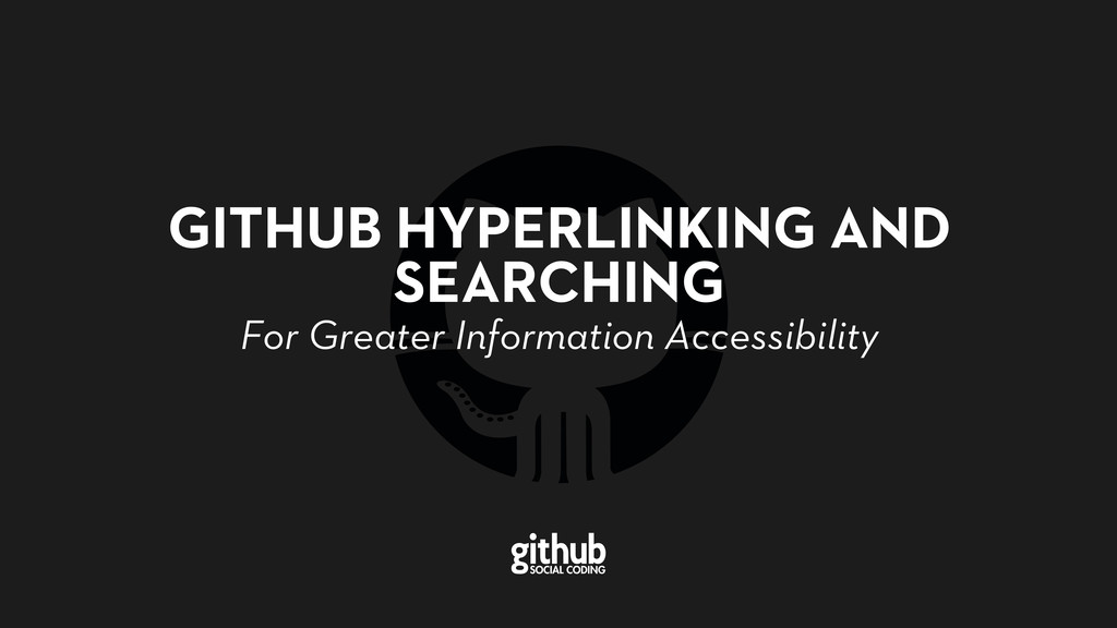 GITHUB HYPERLINKING AND SEARCHING For Greater I...