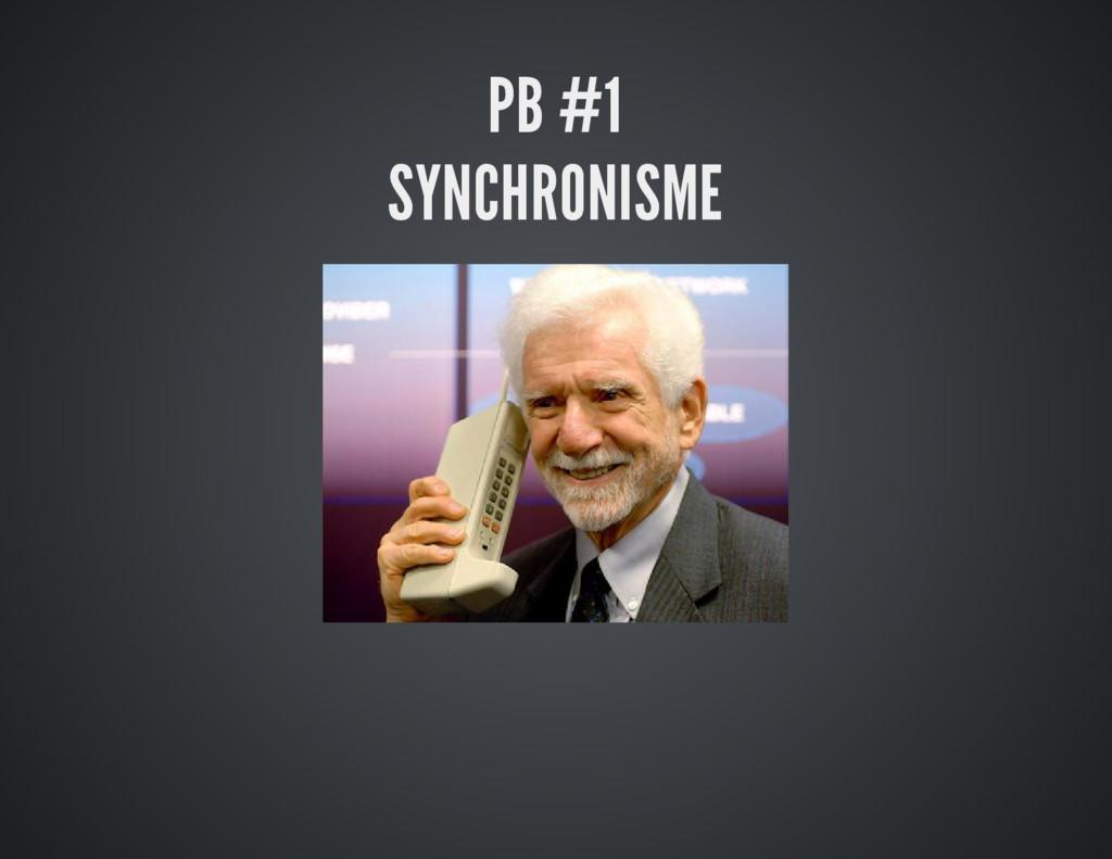 PB #1 SYNCHRONISME