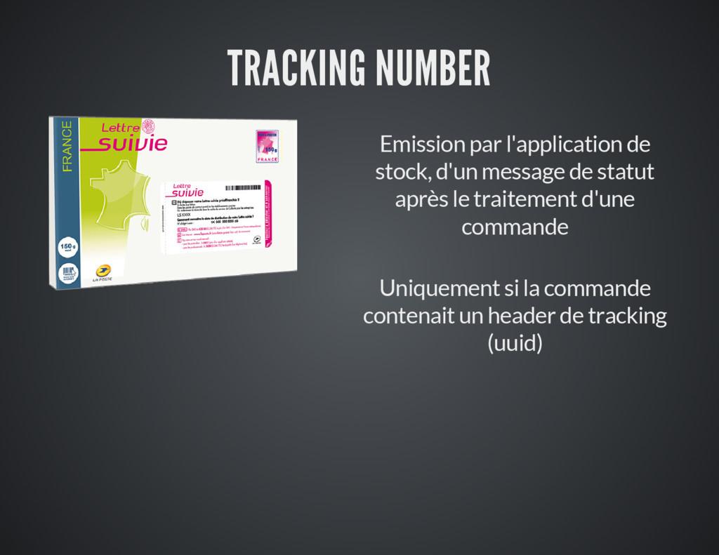 TRACKING NUMBER Emission par l'application de s...