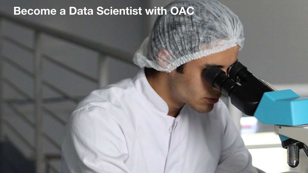 Become a Data Scientist with OAC