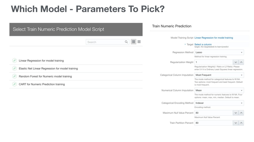 Which Model - Parameters To Pick?