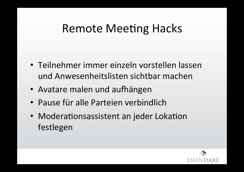 Remote MeeDng Hacks • Teilnehmer immer einzeln...
