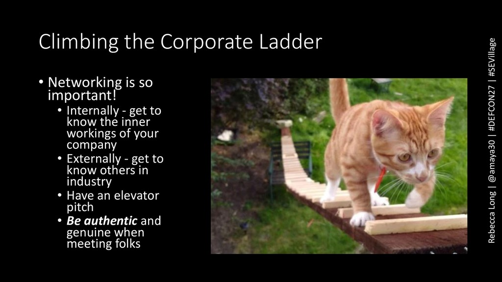 Climbing the Corporate Ladder • Networking is s...