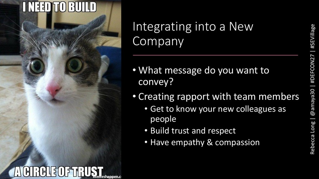 Integrating into a New Company • What message d...