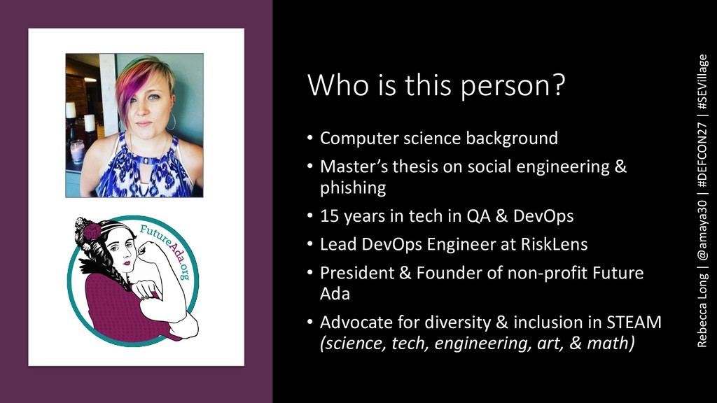 Who is this person? • Computer science backgrou...