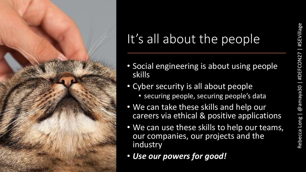 It's all about the people • Social engineering ...