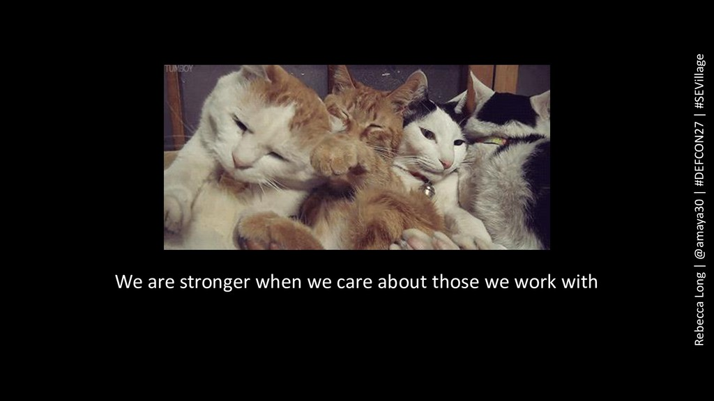 We are stronger when we care about those we wor...