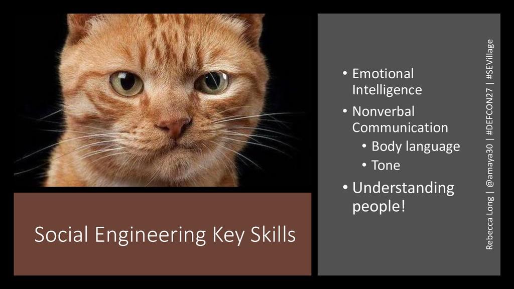 Social Engineering Key Skills • Emotional Intel...