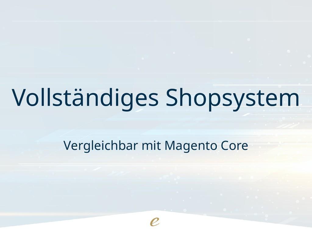 Vollständiges Shopsystem Vergleichbar mit Magen...