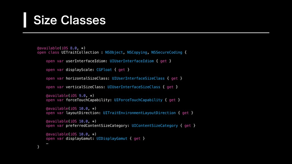 @available(iOS 8.0, *) open class UITraitCollec...