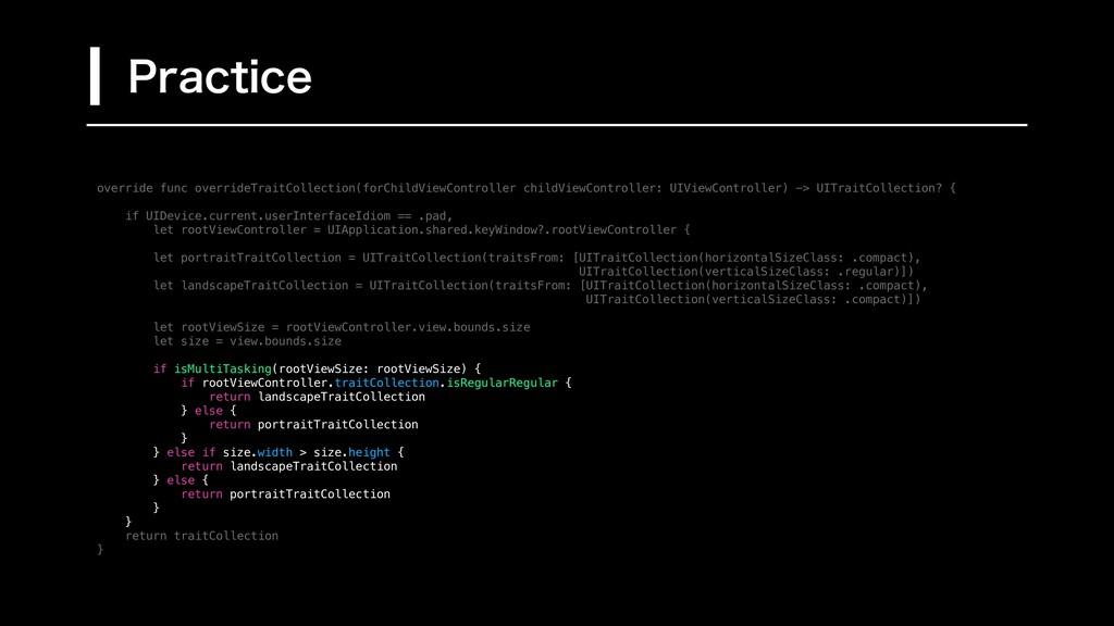 override func overrideTraitCollection(forChildV...