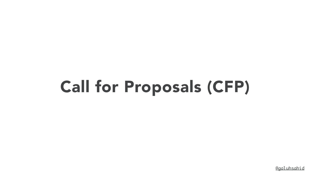 @galuhsahid Call for Proposals (CFP)