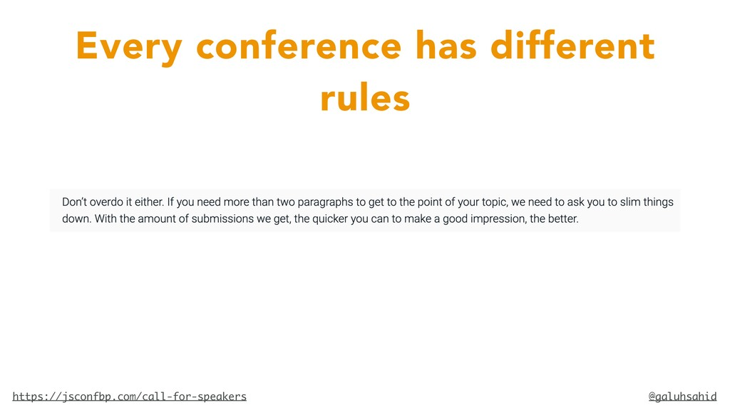 @galuhsahid Every conference has different rule...
