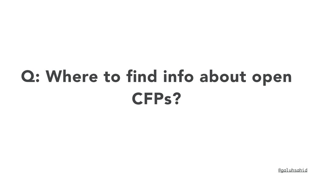 @galuhsahid Q: Where to find info about open CF...