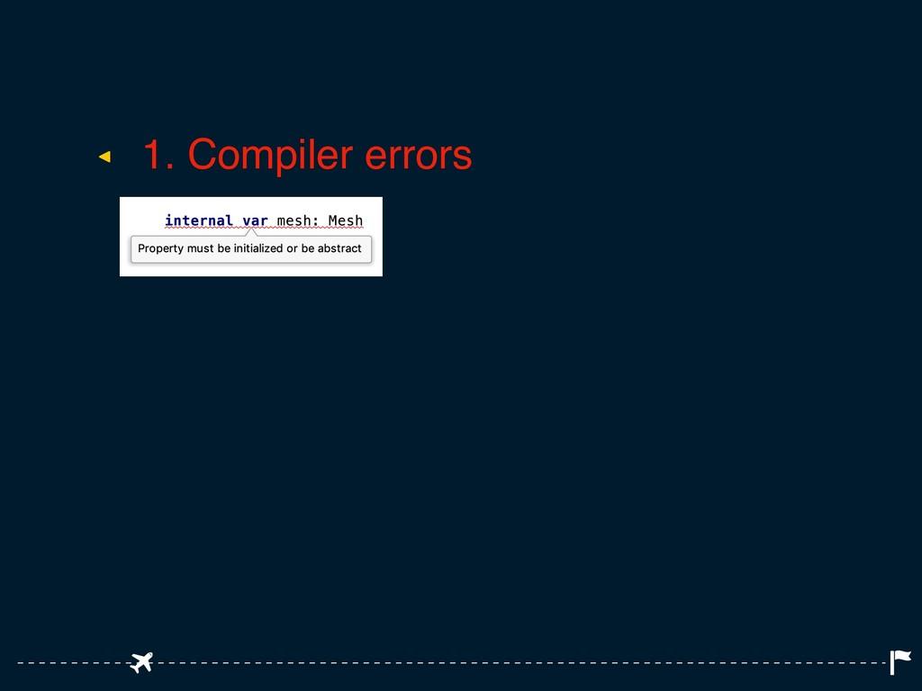 ◂ 1. Compiler errors