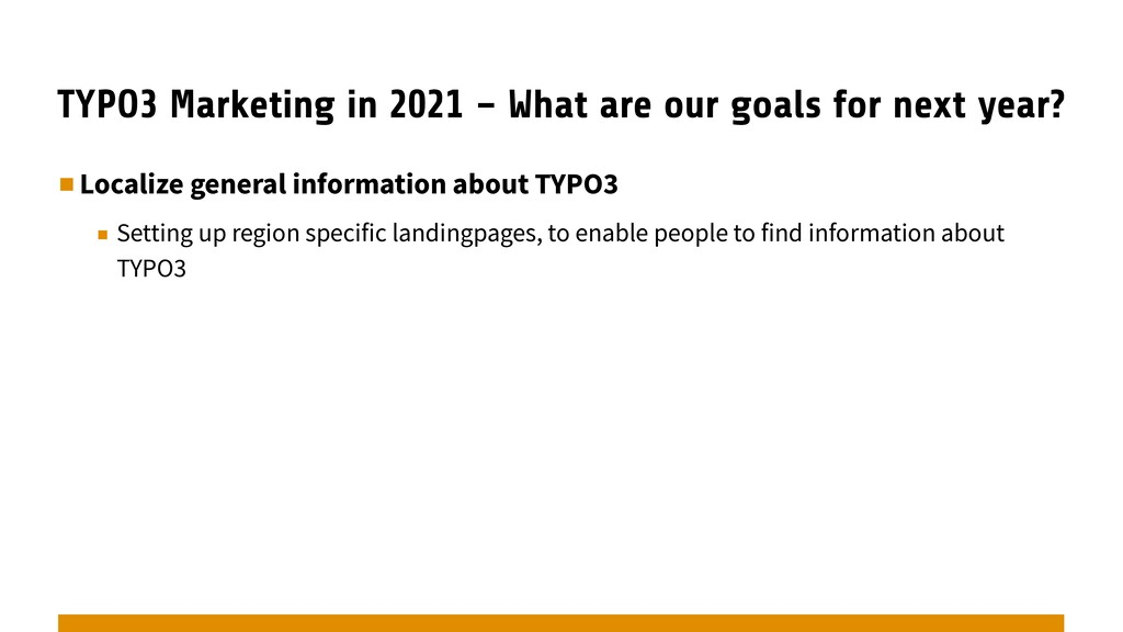 TYPO3 Marketing in 2021 – What are our goals fo...