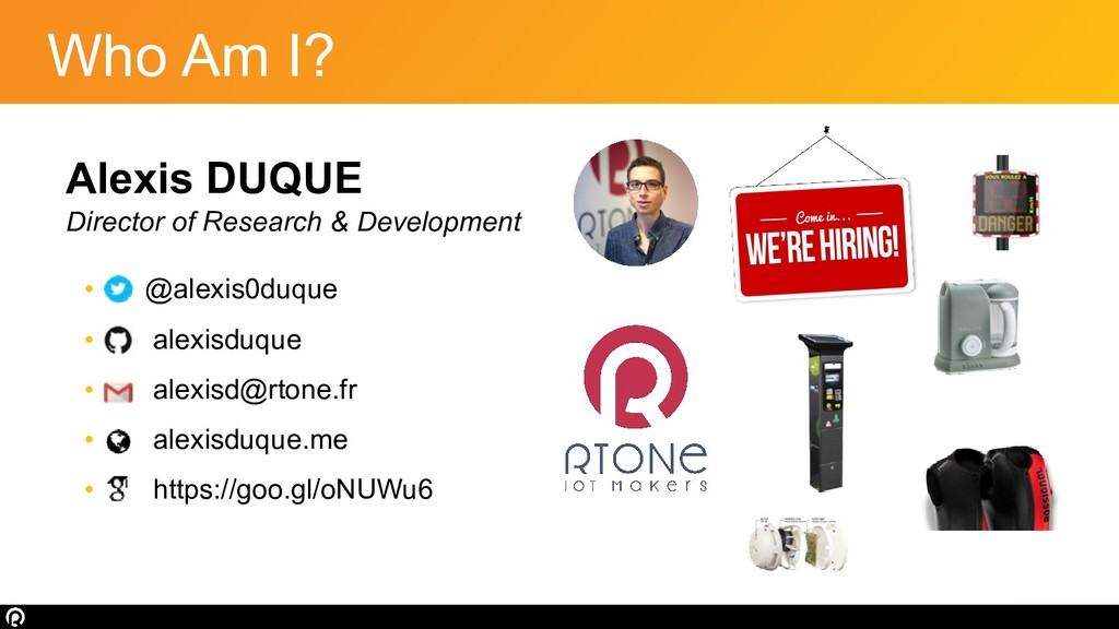 Who Am I? Alexis DUQUE Director of Research & D...