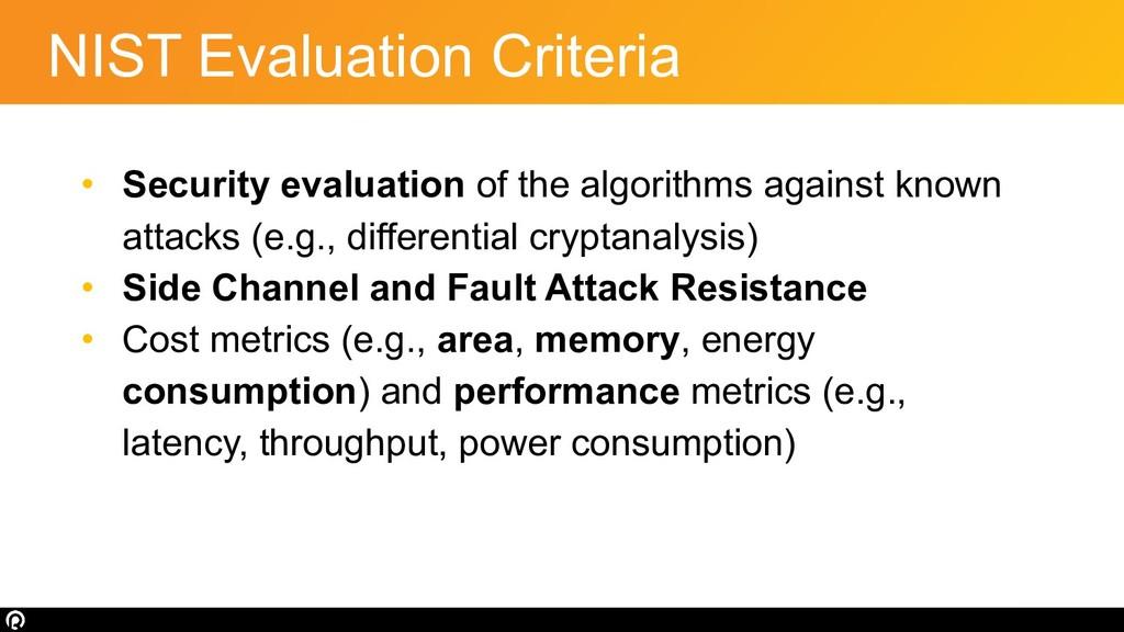 NIST Evaluation Criteria • Security evaluation ...