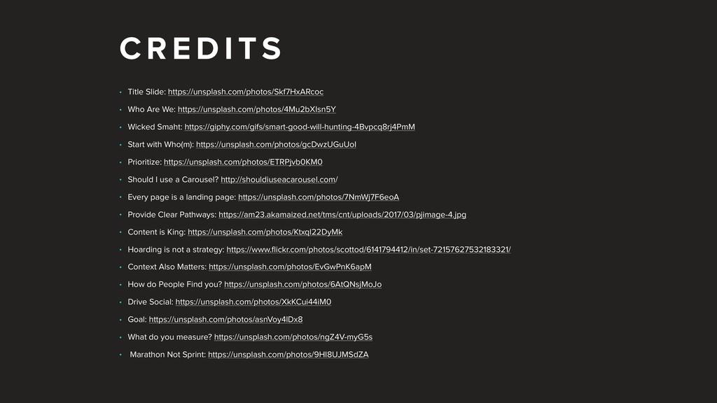 C R E D I T S • Title Slide: https://unsplash.c...
