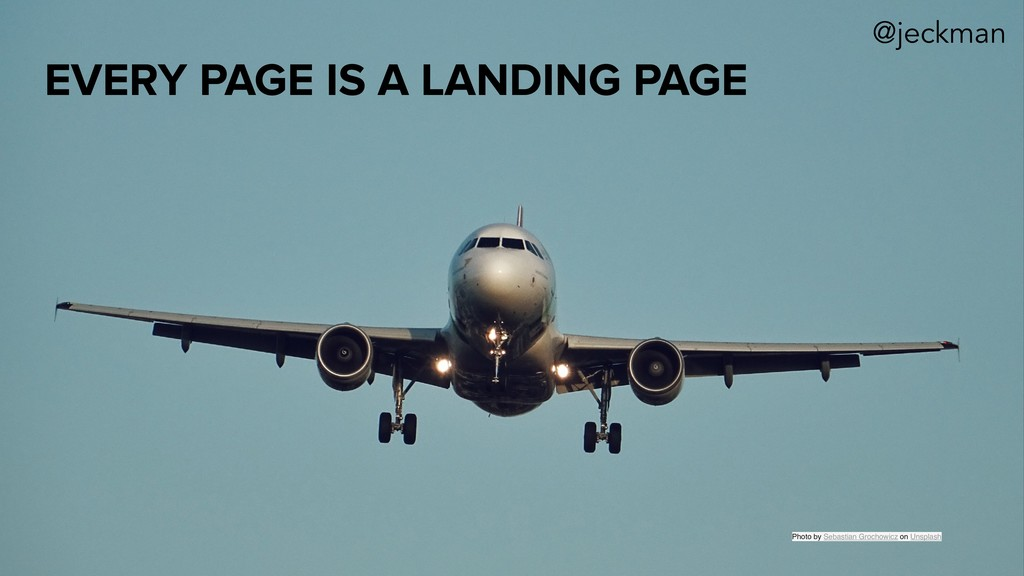 EVERY PAGE IS A LANDING PAGE Photo by Sebastian...