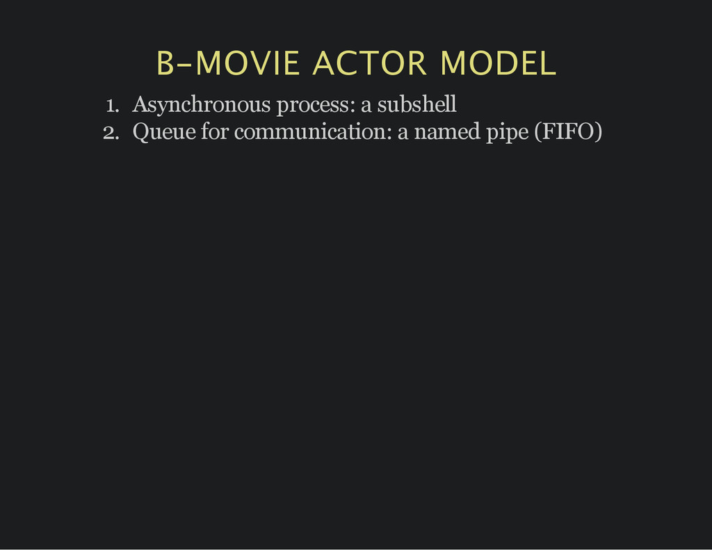 B‑MOVIE ACTOR MODEL 1. Asynchronous process: a ...