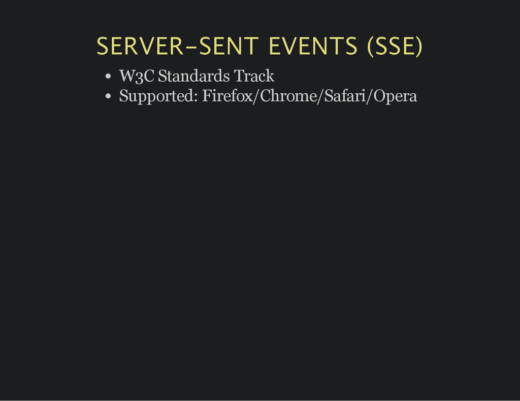 SERVER‑SENT EVENTS (SSE) W3C Standards Track Su...