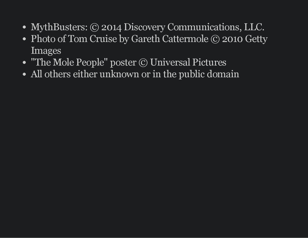 MythBusters: © 2014 Discovery Communications, L...