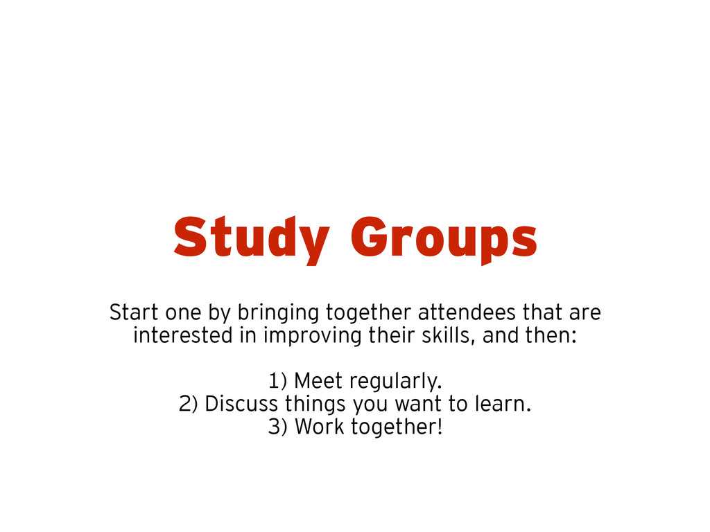 Study Groups Start one by bringing together att...