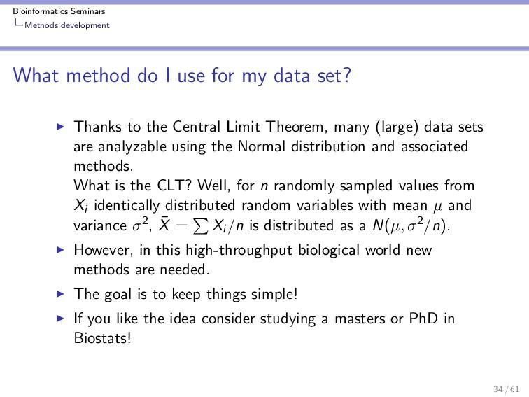 Bioinformatics Seminars Methods development Wha...