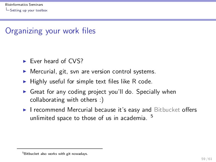 Bioinformatics Seminars Setting up your toolbox...