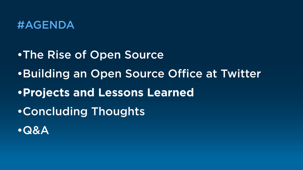 #AGENDA •The Rise of Open Source •Building an O...